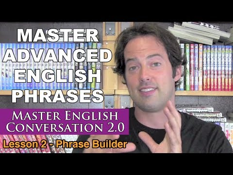 Advanced English Phrases 2 – Pronunciation – English Fluency Bits – Master English Conversation 2.0