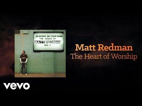 Matt Redman - Heart Of Worship
