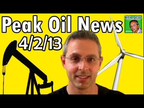 Peak Oil News:  4/2/13