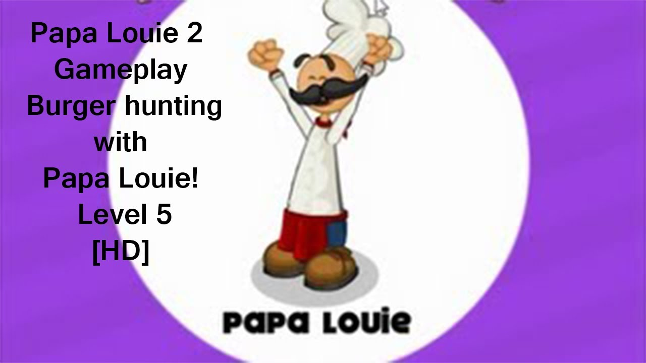 papa louie 2 level 5