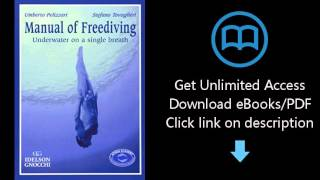 Download Manual of Freediving: Underwater on a Single Breath PDF