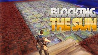 BLOCKING THE SUN! (Fortnite Battle Royale)