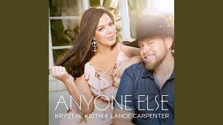 Krystal Keith & Lance Carpenter Anyone Else