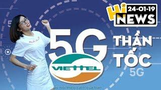 """5G Viettel """"quá nhanh quá nguy hiểm"""", Smartphone Xiaomi """"gập 2 lần"""" I Hinews"""