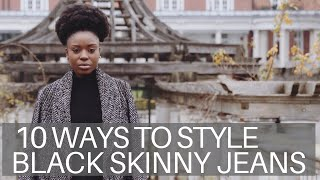 10 Ways to Style Black Skinny Jeans | What to Wear Inspo