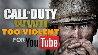 Call of Duty WWII TOO VIOLENT for YouTube? - The Know Game News