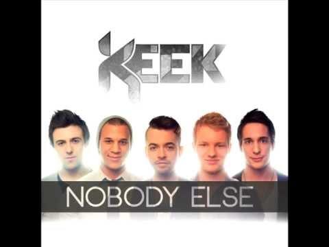 KEEK - Nobody Else