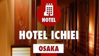 Hotel Ichiei Osaka
