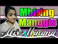 download mp3 dan video Remix MBIRING MANGGIS