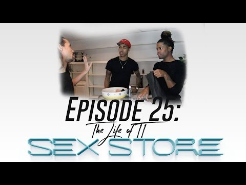 LIFE OF TT: Episode 25 -Sex Store