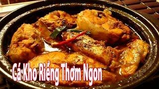 Món Cá Kho Riềng Thơm Ngon Dễ Làm | Góc Bếp Nhỏ