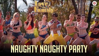 Naughty Naughty Party Love U Family Salman Yusuff Khan, Aksha Pardasany & Kashyap