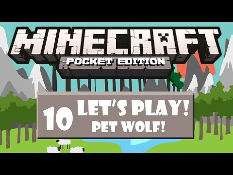 Minecraft PE Lets Play Episode 10: Pet Wolf