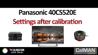 Panasonic CS520E settings after calibration