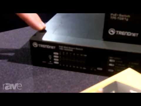 CEDIA 2013: TRENDnet Explains The Line of PoE (Power over Ethernet) Switches, Routers and Splitters