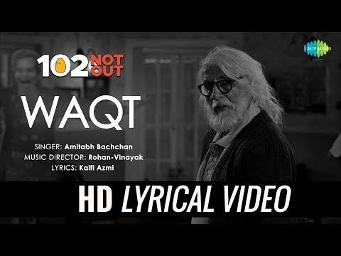 Waqt Ne Kiya | Lyrical | 102 Not Out | Singer - Amitabh Bachchan | Rishi Kapoor | Rohan-Vinayak