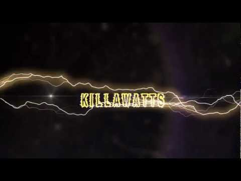 Killawatts are coming June 5