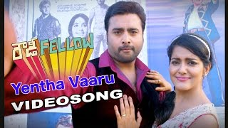 Rowdy Fellow | Yentha Vaaru Gaani | Telugu Movie Video song