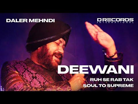 Deewani   Bhopal Live   Soul To Supreme   Daler Mehndi   DRecords