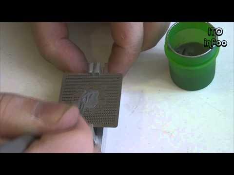 Reballing BGA при помощи паяльной пасты.