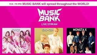 EXID, EXO-CBX, TWICE, Eric Nam, UNB, MONSTA X, NCT 2018, THE BOYZ, etc [MusicBank Live 2018.04.20]