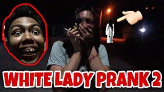 WHITE LADY PRANK 2 (IYAK SI KUMANDER!!!)