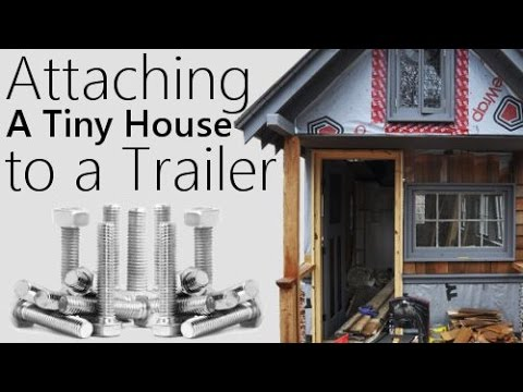 How To Bolt A Tiny House To A Camper Trailer Frame Video