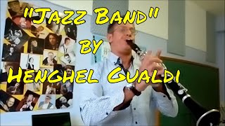 """Jazz Band"" by Henghel Gualdi - Sabato Morretta Clarinet"