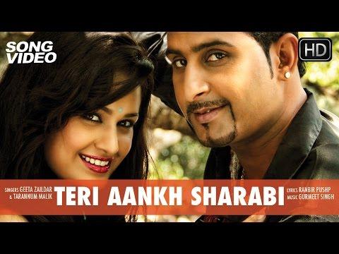 Teri Aankh Sharabi - Movie Yaarana | Punjabi Song Video 2015 | Geeta Zaildar, Yuvika Chaudhary video