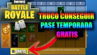 TRUCO GRATIS PASE TEMPORADA Y PAVOS EN FORTNITE BATTLE ROYAL