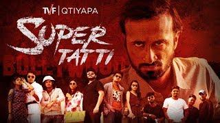 Super Tatti (Theatrical Trollers) | TVF Qtiyapa