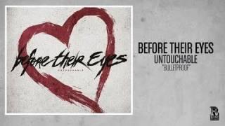 Watch Before Their Eyes Bulletproof video