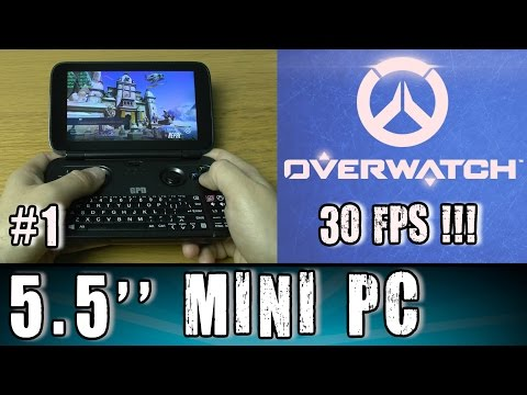 1# GPD Win Overwatch (PC) 30 FPS !!! test Portable Gaming Mini PC Intel X7 Z8700