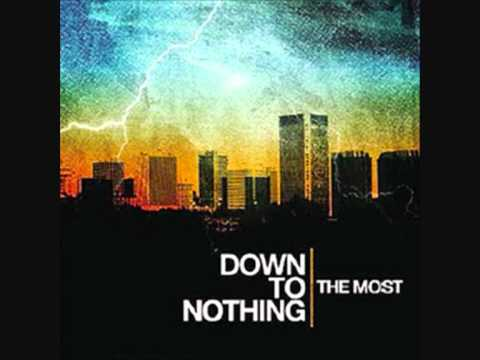 Down To Nothing - Serve And Neglect