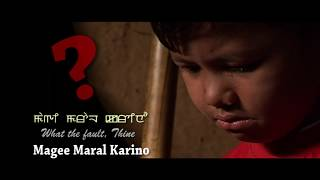 Magee Maral Karino - Official Music Video Release