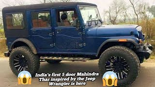 India's first 5 door Mahindra Thar inspired by the Jeep Wrangler is here