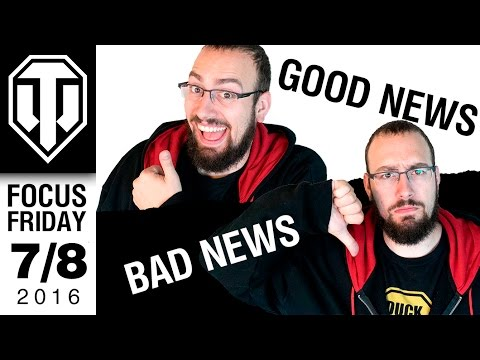 World Of Tanks PC - Good News Bad News - Focus Friday