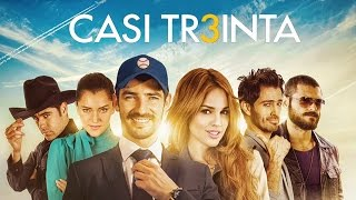 Casi Treinta - Official Trailer [HD]