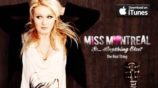 Watch Miss Montreal The Real Thing video