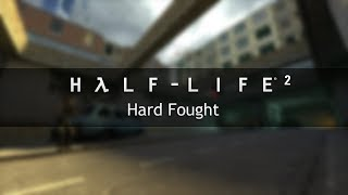 Half-Life 2 OST — Hard Fought (Extended)