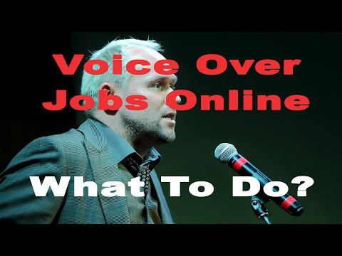 Voice Over Jobs Online - What To Do?