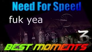 Need For Speed - Best Moments 3