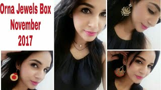 Orna Box Jewels November 2017 | Jewellery Subscription @399 | Unboxing & Review |