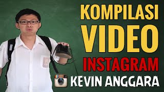 Kevin Anggara: Kompilasi Video Instagram