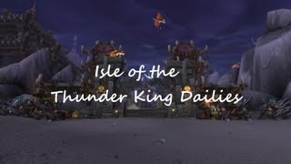 Mists of Pandaria 5.2 PTR - Isle of the Thunder King Dailies
