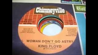 King Floyd Woman Don 39 T Go Astray