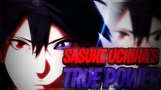The Enormous Power Of Sasuke Uchiha!