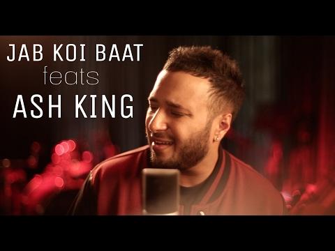 Jab Koi Baat Bigad Jaye feats Ash King | Collab Session with Ajay Singha | Shomu Seal