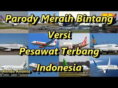 Download Lagu  Parody Meraih Bintang Versi Pesawat Terbang Indonesia Mp3 Free