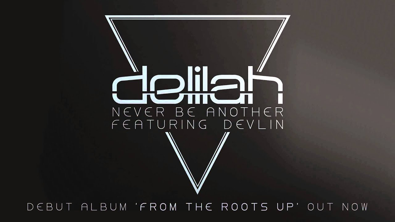 Delilah - Never Be Another Lyrics | MetroLyrics